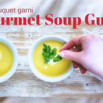 The Bouquet Garni Gourmet Soup Guide